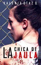 La Chica de la Jaula by ReinaLoca