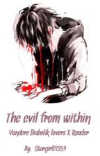The evil from within (Yandere Diabolik LoversXLittle Sister) by stargirl21359