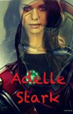 Adelle Stark :  Nedokončená Budoucnost by Ada20rijen