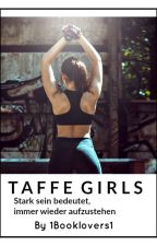 Taffe Girls! by 1Booklovers1