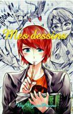 ~Mes Dessins~ (*^ω^) by ClaraManga30