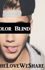Color Blind by TheLoveWeShare