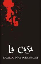 LA CASA by indiolenon