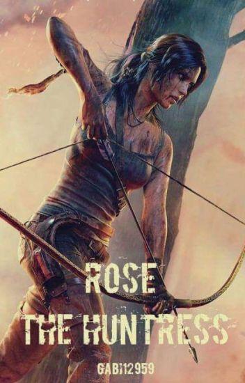 Rose The Huntress {Zakończone}