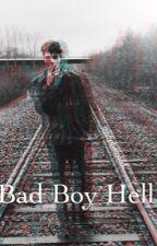 Bad Boy Hell! by JulyDiamond
