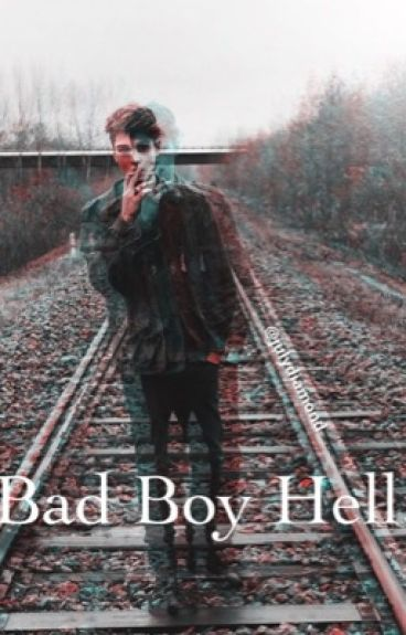 Bad Boy Hell!