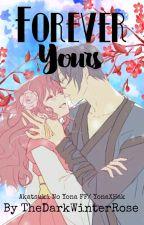 Forever Yours (Akatsuki no Yona FanFic/ Yona X Hak) by TheDarkWinterRose
