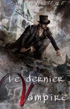 Le dernier Vampire by LeaaaMgt