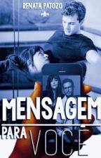 MENSAGEM PARA VOCÊ by RenataloveGrey