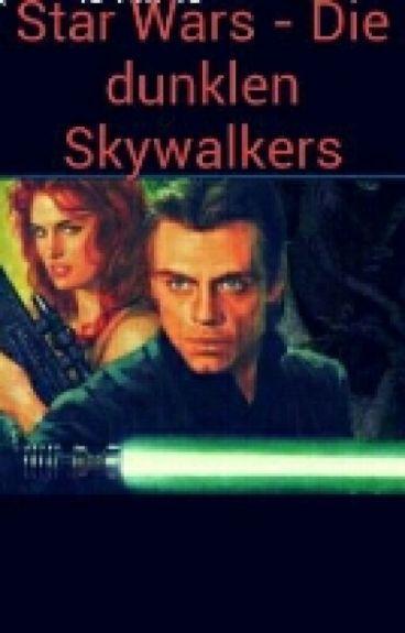 Star Wars - Die Dunklen Skywalkers