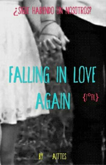 Falling In Love Again {FIL#2}