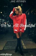 We're All Beautiful     Jake Virtanen by nhlxnflxjays