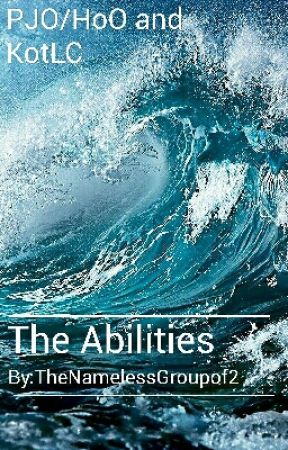 The Abilities (Percy Jackson Meets Linh Song)-By TheNamelessGroupof2 by TheNamelessGroupof2