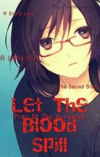 Let The Blood Spill *Diabolik Lovers* by FoXOtaKuGal