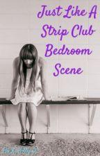 Just Like A Strip Club Bedroom Scene (PTV) by X_Kitty_X