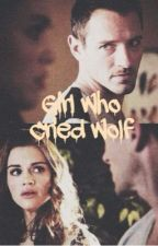 Girl Who Cried Wolf - Pydia - Teen Wolf ✔️ by UnknownStar7