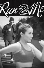 Run To Me: A ViceRylle Story by yellowbutterfly622