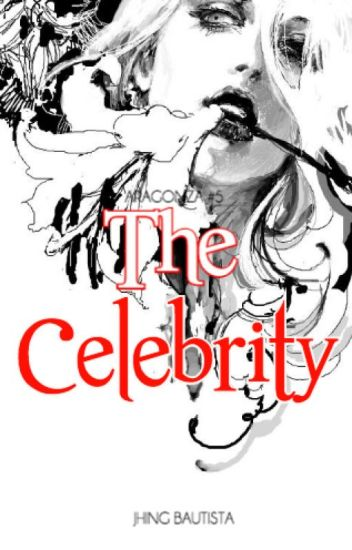 The Celebrity (ON-HOLD)
