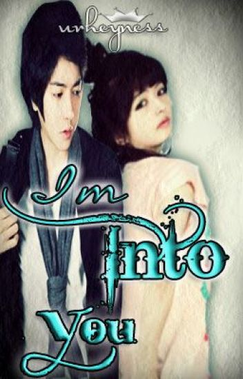 I'm Into You [Completed]