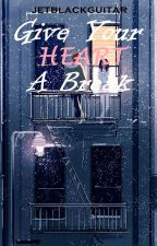 Give Your Heart A Break (Zayn Malik & Harry Styles) by miftaka
