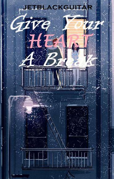 Give Your Heart A Break (Zayn Malik & Harry Styles)