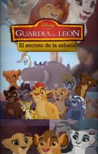The Lion Guard : El Secreto De La Sabana by kidaballesteros