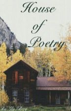 House Of Poetry  by LilySBerg