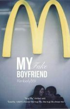My Fake Boyfriend by kimberly861