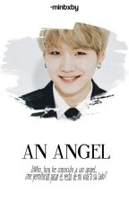 An angel... «YoonMin» by bxrnthw
