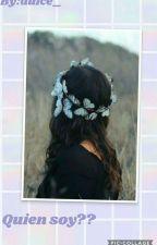 Quien Soy  by dulce_princesa_loca
