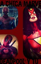 la chica marvel (deadpool y tu) by pandicorniogamer03