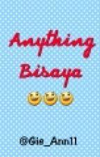 Anything Bisaya by Gie_Ann11