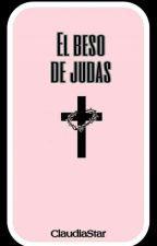 El beso de Judas. by Claudiastar99