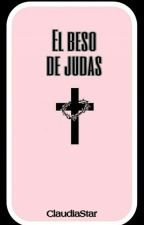 El beso de Judas. by Claudiastar99