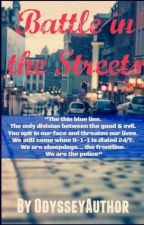 Battle in the Streets by odysseyauthor