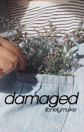 damaged || muke by llonelymuke