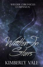 Written in Stars  Wielder Chronicles Companion  by KarateChop