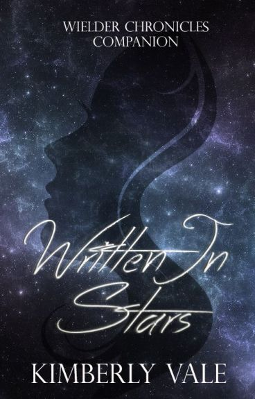 Written in Stars |Wielder Chronicles Companion| by KarateChop