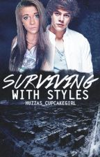 Surviving with Styles (NO UPDATES UNTIL I GET FEEDBACK) by Huzzas_CupcakeGirl