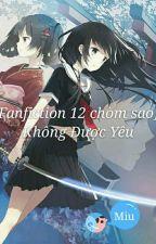 [Fanfiction 12 Chòm Sao] Không Được Yêu by Tooko_AllineMiu