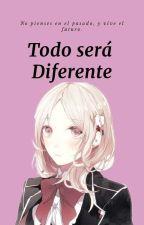 Todo Sera Diferente (Diabolik Lovers), by Mei_sakamaki