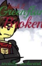 Greenflame: broken  by lovelyfreak_