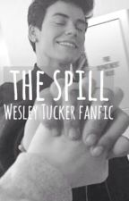 The Spill// Wesley Tucker by bookbug32