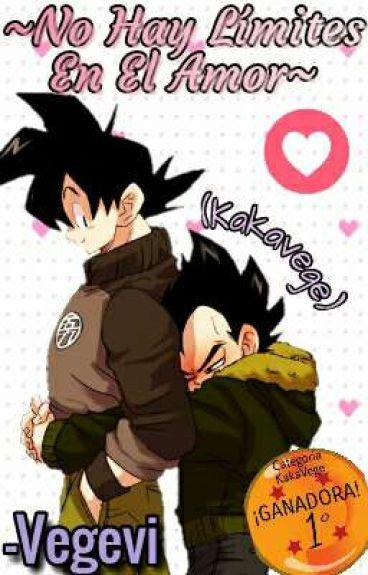 ~No Hay Limites En El Amor~ (Goku X Vegeta)
