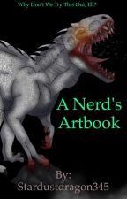 A Nerd's Artbook: 4 by Stardustdragon345