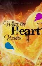 What the heart wants by MyKindOfCrazy