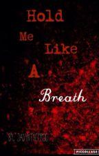 Hold Me Like A Breath (Vikklan one-shot) by JadynTheFrog