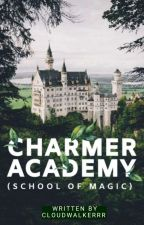 "CHARMER ACADEMY (School Of Magic) ""On Going"" by jazzniela"