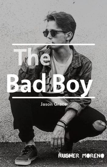 The Bad Boy |Jason Grace|