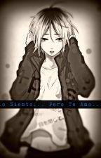 Lo siento... pero te amo. Kuroken/kenhina by EstefiLopez6
